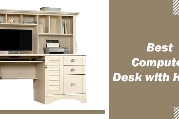 Best Computer Desk with Hutch