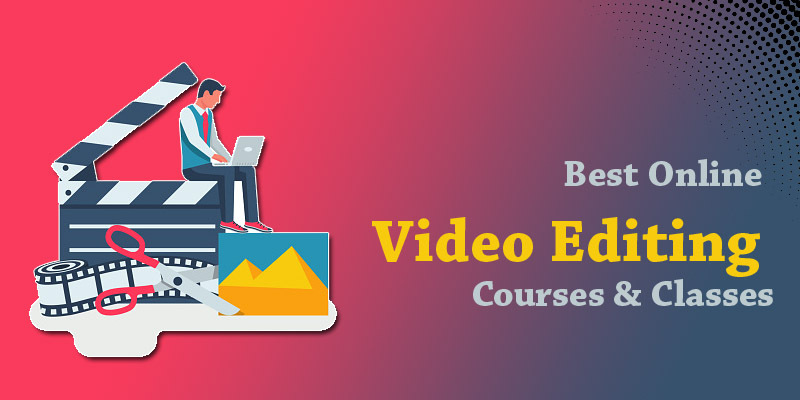 Best Online Video Editing Courses & Classes