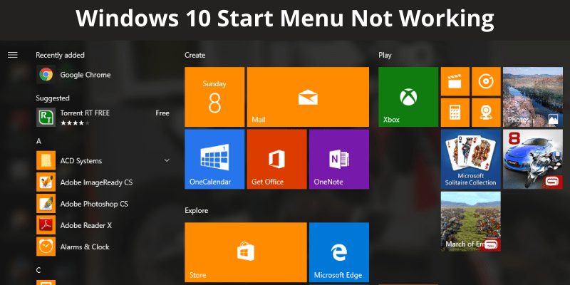Windows 10 Start Menu Not Working