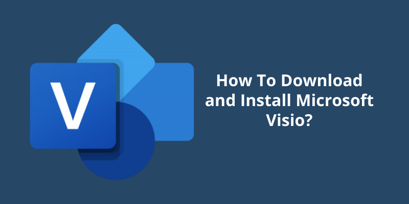 How To Download and Install Microsoft Visio