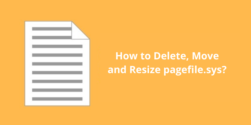 How to Delete, Move and Resize pagefile.sys_
