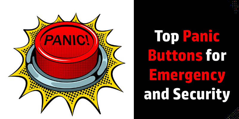 Top Panic Buttons for Emergency and Security