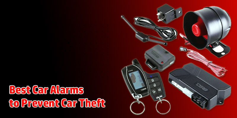 Best Car Alarms to Prevent Car Theft